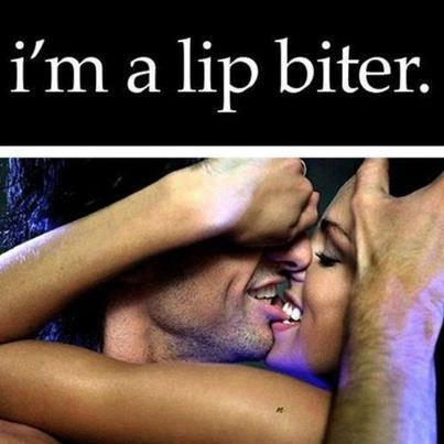 I am a lip biter