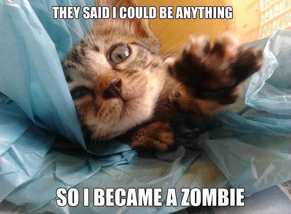 So i became a zombie