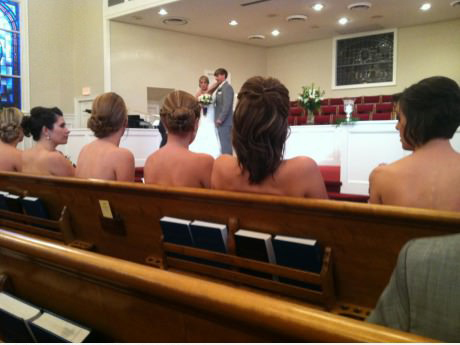 I was at a wedding with nude bridesmaids