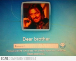Funny photos - I want to use my brothers laptop and I got this