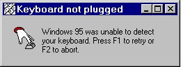 Keyboard not plugged