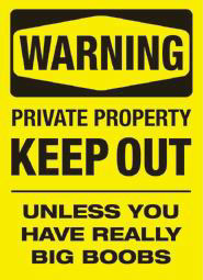 Funny photos - Keep out