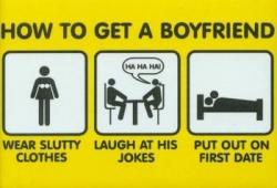 Funny photos - How to get a boyfriend