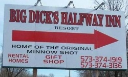 Funny photos - Big Dick's halfway inn