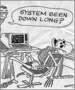 Funny photos - System been down long