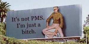 I'm not PMS