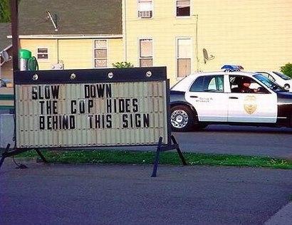 The cop hides