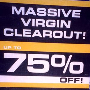 Virgin clearout