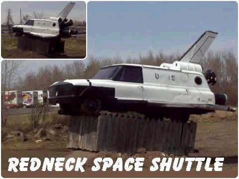 Redneck space shuttle