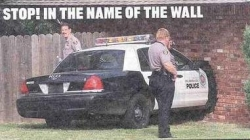 Funny photos - In the name of the wall