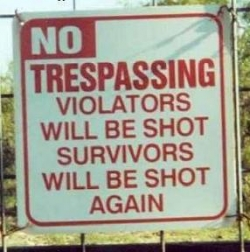 Funny photos - No trespassing