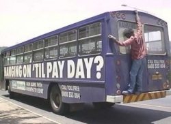 Funny photos - Hanging on 'til pay day?