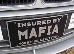 Funny photos - Insured by mafia