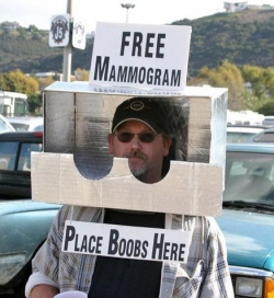 Funny photos - Free mammogram